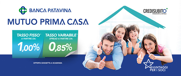 Banca patavina campagna mutuo prima casa - Mutuo prima casa condizioni ...