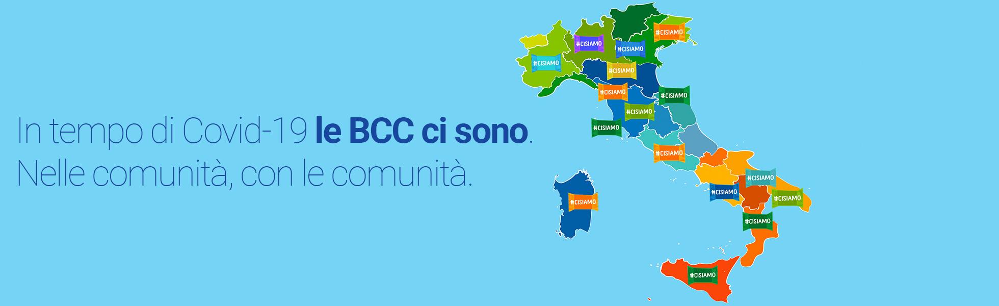 In tempo di Covid-19, le BCC ci sono.